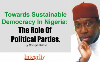 Towards Sustainable Democracy In Nigeria: The Role Of Political Parties